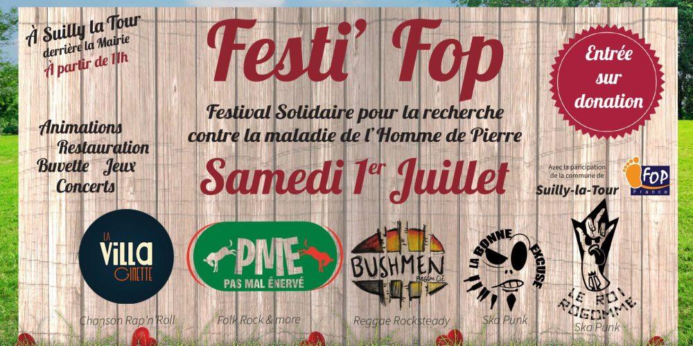 Festi'Fop : le Festival Solidaire, samedi 1er Juillet à Suilly !