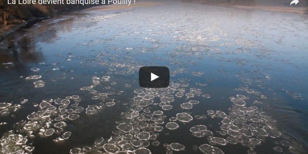 La Loire devient banquise à Pouilly